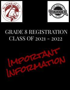 IMPORTANT GRADE 8 REGISTRATION INFORMATION